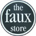 the faux store